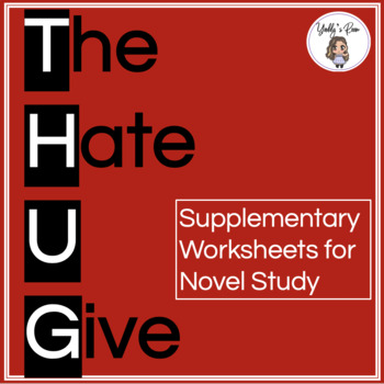 The Hate U Give Supplementary Worksheets and Graphic Organizers