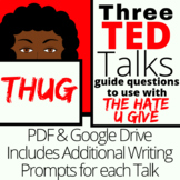 The Hate U Give: Ted Talk Guide Sheets Distance Learning