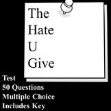 The Hate U Give Test EDITABLE!