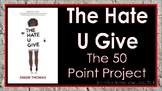 The Hate U Give: The 50 Point Project