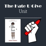 The Hate U Give Mini Unit Quizzes, Activities, Essay, Writ