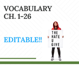 The Hate U Give Vocabulary for Entire book!