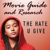 The Hate U Give Movie Guide - Informational Text Research