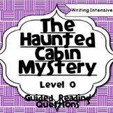 The Haunted Cabin Mystery--Level O--Guided Reading Compreh