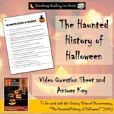 The Haunted History of Halloween Video Sheet