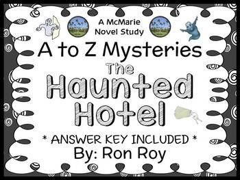The Haunted Hotel : A to Z Mysteries (Ron Roy) Novel Study / Comprehension Unit