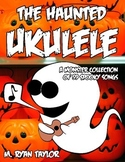 The Haunted Ukulele