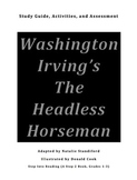 The Headless Horseman  Study Guide, Activities, and Assessment