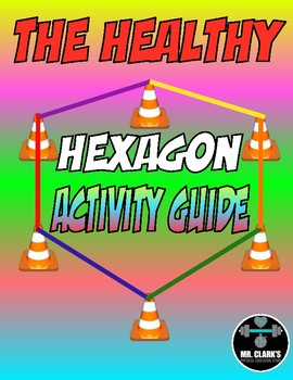 The Healthy Hexagon Activity Guide