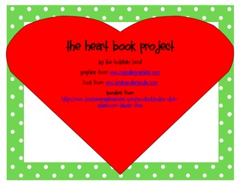 The Heart Book Project...sight words, where I live, letters, sounds, shapes...