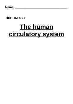 The Heart and Blood Circulatory System