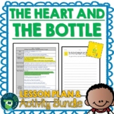 The Heart and the Bottle by Oliver Jeffers Lesson Plan and