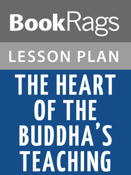 The Heart of the Buddha's Teaching Lesson Plans
