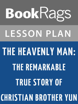 The Heavenly Man: Lesson Plans