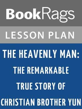 The Heavenly Man: Lesson Plans
