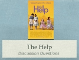 The Help Film Discussion Questions