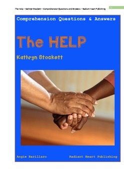 The Help - Kathryn Stockett novel- Comprehension Questions and Answers