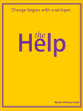 The Help: Movie Viewing Guide and Follow-Up Assignments