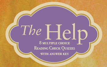 The Help Reading Check Quizzes