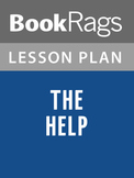 The Help by Kathryn Stockett Lesson Plans