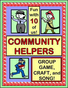 """The Helpers in My Town!"" - Community Helpers Group Game, Song and Craft!"