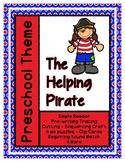 The Helping Pirate - L1 Gold Theme Unit - Preschool { PbN