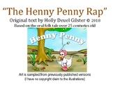 The Henny Penny Rap
