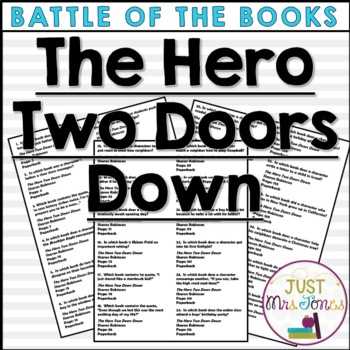 The Hero Two Doors Down Battle of the Books Trivia Questions
