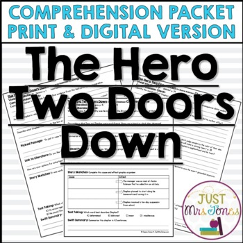 The Hero Two Doors Down Comprehension Packet