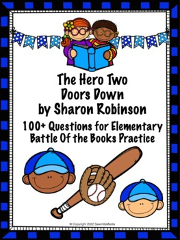 The Hero Two Doors Down by Sharon Robinson - Over 100 EBOB Questions