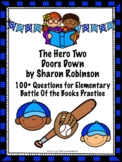 The Hero Two Doors Down by Sharon Robinson - Over 100 EBOB