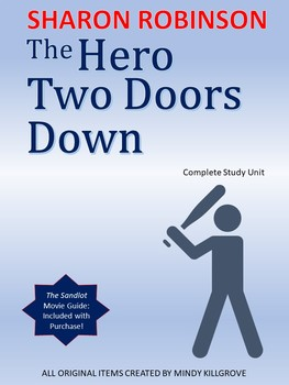 The Hero Two Doors Down by Sharon Robinson Study Unit (Editable!)