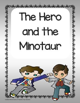The Hero and the Minotaur ( Reading Wonders 6th grade) - Supplementary Materials