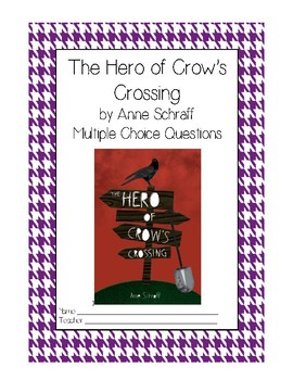 The Hero of Crow's Crossing High Interest Low Reading Level