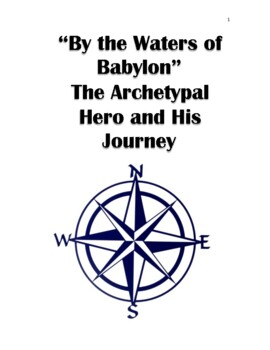 """The Hero's Journey: """"By the Waters of Babylon"""" by Stephen Vincent Benét"""