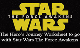 The Hero's Journey Worksheet to go with Star Wars The Forc