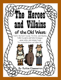 The Heroes and Villians of the West: All Combined!