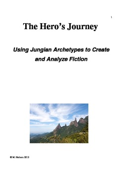 The Hero's Journey: Using Jungian Archetypes to both Create & Analyze Fiction