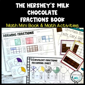 The Hershey's Milk Chocolate Fractions Math Book & Activities