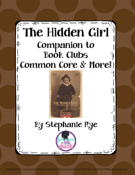 The Hidden Girl Companion to Book Clubs - Common Core & More!