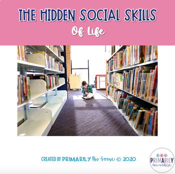 The Hidden Social Skills of Life ( A Special Education Hidden Skills Work Set)