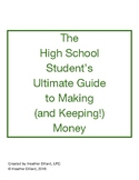 The Student's Ultimate Guide to Making (and Keeping!) Money