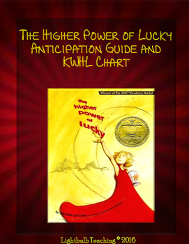 The Higher Power of Lucky Anticipation Guide and KWHL Chart