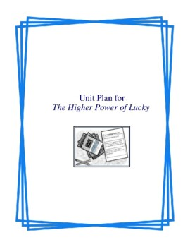 The Higher Power of Lucky Complete Literature and Grammar Unit