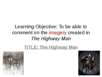 The Highway Man Poetry Lesson