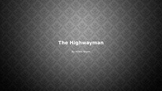 """""""The Highwayman"""" generating questions to answers"""