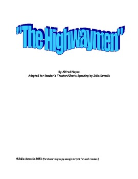 """The Highwayman"": A Reader's Theater/Choric Speaking Script"
