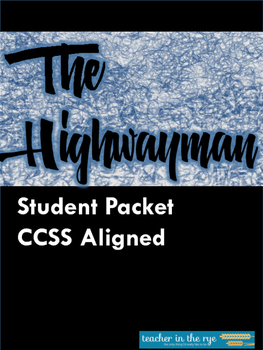 """""""The Highwayman"""" Student Packet -- Ready to Use! {CCSS}"""