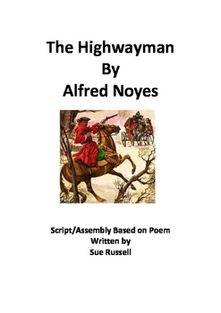 The Highwayman by Alfred Noyes Class Play