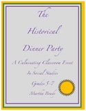 The Historical Dinner Party: A Culminating Classroom Event in Social Studies